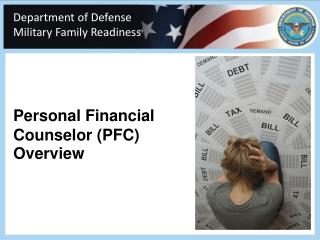 Personal Financial  Counselor  ( PFC) Overview