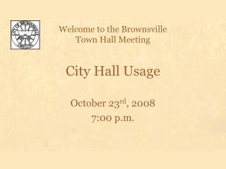 City Hall Usage
