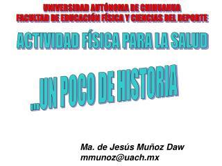...UN POCO DE HISTORIA
