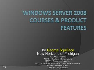 Windows Server 2008 Courses & Product Features
