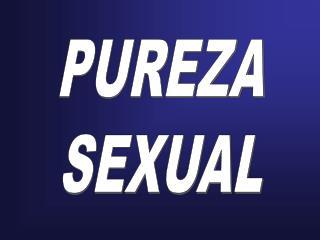 PUREZA SEXUAL