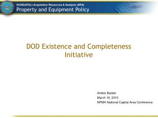 DOD Existence and Completeness Initiative