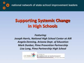 Supporting Systemic Change in High Schools