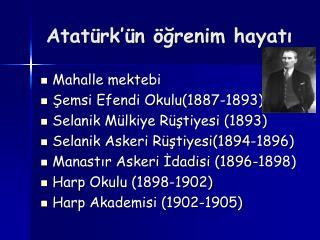 Atatürk'ün öğrenim hayatı