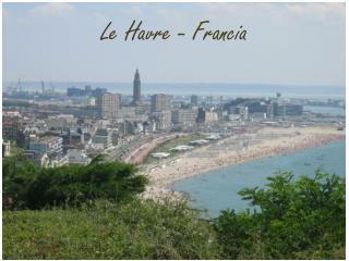 Le Havre - Francia