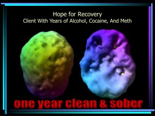 Hope for Recovery Client With Years of Alcohol, Cocaine, And Meth