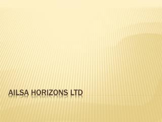 Ailsa Horizons Ltd