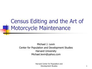 Census Editing and the Art of Motorcycle Maintenance