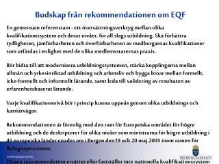 Budskap från rekommendationen om EQF