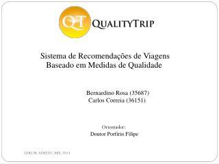 Sistema de Recomendações de Viagens  Baseado  em Medidas de Qualidade
