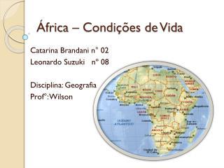 África – Condições de Vida
