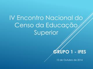 GRUPO 1 - IFES
