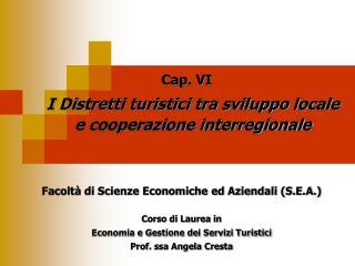 I Distretti turistici tra sviluppo locale e cooperazione interregionale