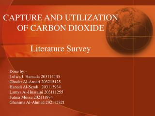 CAPTURE AND UTILIZATION  OF CARBON DIOXIDE Literature Survey