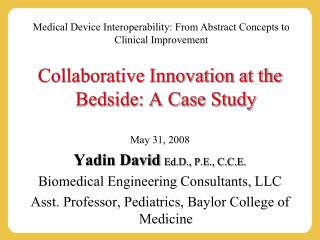 Medical Device Interoperability: From Abstract Concepts to Clinical Improvement