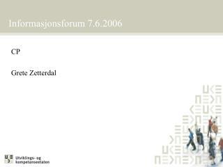 Informasjonsforum 7.6.2006