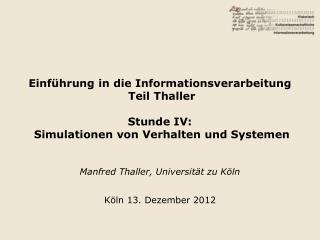 Manfred Thaller, Universität zu Köln Köln 13. Dezember 2012