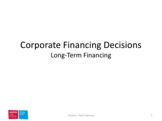 Corporate Financing Decisions Long-Term Financing