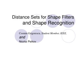 Distance Sets for Shape Filters and Shape Recognition