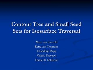 Contour Tree and Small Seed Sets for Isosurface Traversal