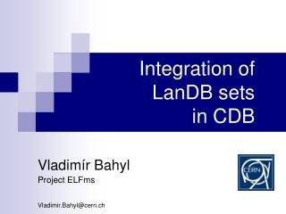Integration of LanDB sets in CDB