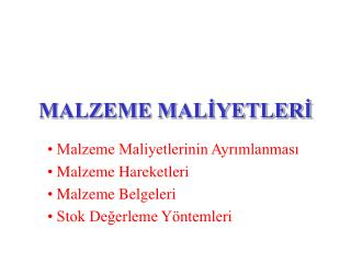 MALZEME MALIYETLERI