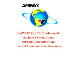 SPAWARSYSCEN Charleston SC St. Juliens Creek Annex  Network Connectivity and
