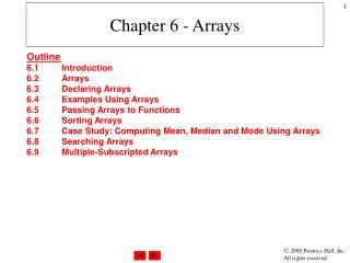 Chapter 6 - Arrays