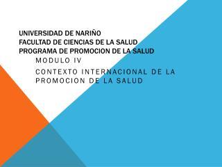 UNIVERSIDAD DE NARIÑO FACULTAD DE CIENCIAS DE LA SALUD PROGRAMA DE PROMOCION DE LA SALUD
