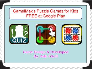 GameiMax's Puzzle Games for Kids FREE at Google Play
