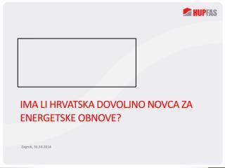 Ima li Hrvatska dovoljno novca za energetske obnove?