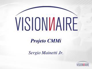 Projeto CMMi Sergio Mainetti Jr.
