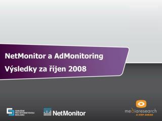 NetMonitor a AdMonitoring Výsledky za říjen 2008