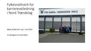 Fylkesnettverk for karriereveiledning i Nord-Trøndelag