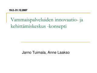 Vammaispalveluiden innovaatio- ja kehittämiskeskus -konsepti