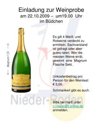 Einladung zur Weinprobe am 22.10.2009 �  um19.00  Uhr im B�dchen