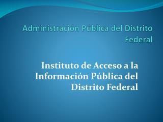 Administraci n P blica del Distrito Federal