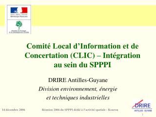 Comité Local d'Information et de Concertation (CLIC) – Intégration au sein du SPPPI