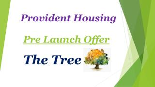 Provident The Tree Bangalore � 9555666555