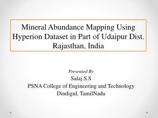Mineral Abundance Mapping Using Hyperion Dataset in Part of Udaipur Dist. Rajasthan, India