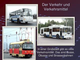 Der Verkehr und Verkehrsmittel