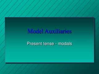 Model Auxiliaries