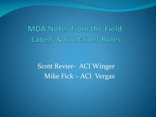 MDA Notes from the Field: Labels  Container Rules