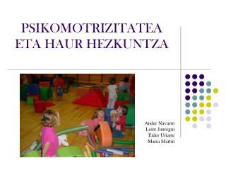 PSIKOMOTRIZITATEA ETA HAUR HEZKUNTZA