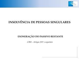 INSOLVÊNCIA DE PESSOAS SINGULARES