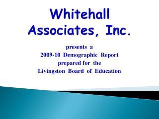 Whitehall Associates, Inc.