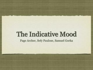 The  Indicative  Mood