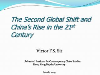 The Second Global Shift and China's Rise in the 21 st Century