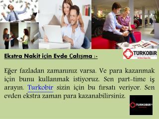 Ekstra Nakit için Evde Çalışma - Turkobir.com.tr