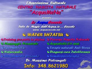 """L'Associazione  Culturale  CENTRO  NASCITA  NATURALE """"AcquaMeNa"""""""